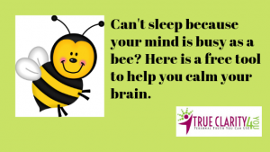 Help for when your mind is busy as a bee