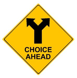 choice ahead